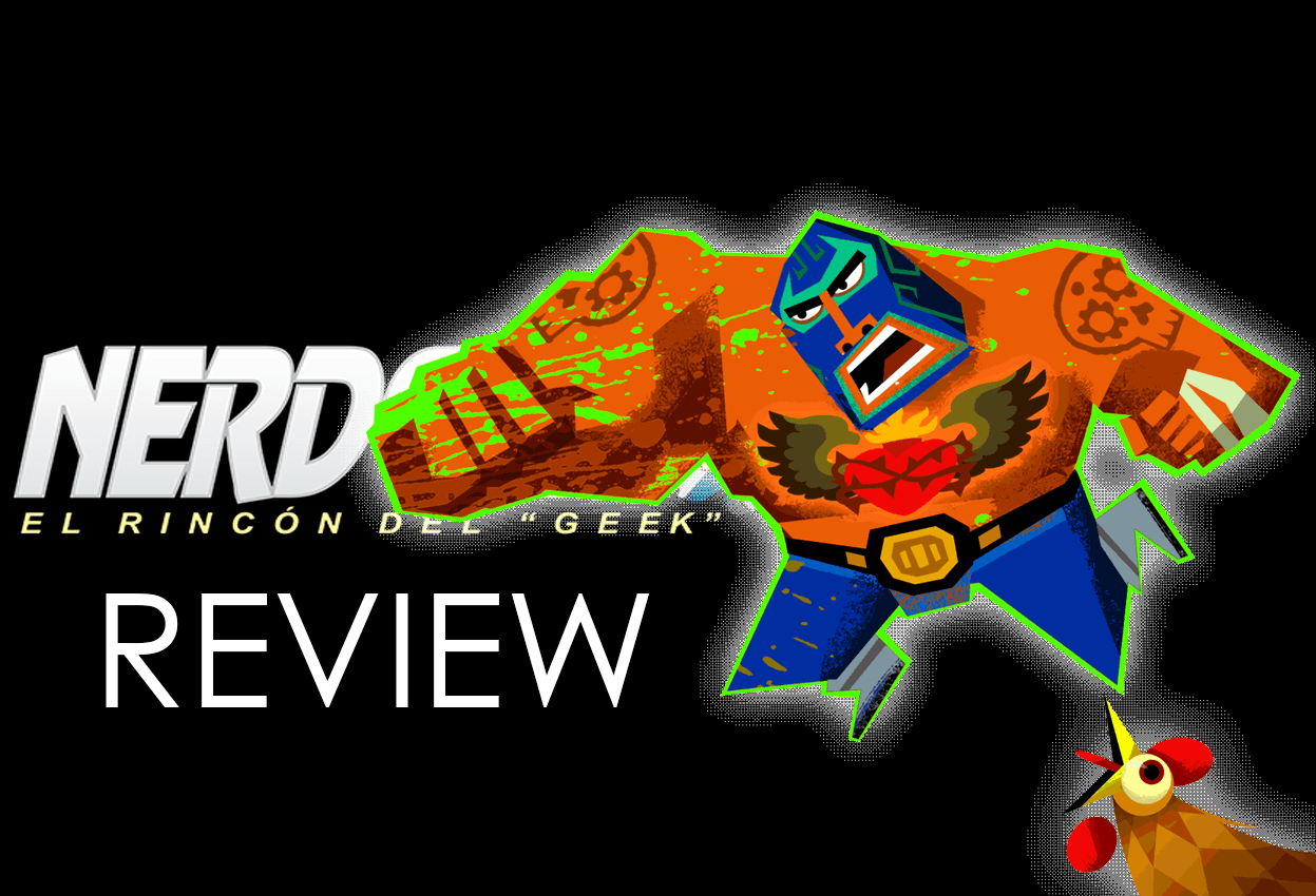 Nerdcast Review: Guacamelee Super Turbo Championship Edition