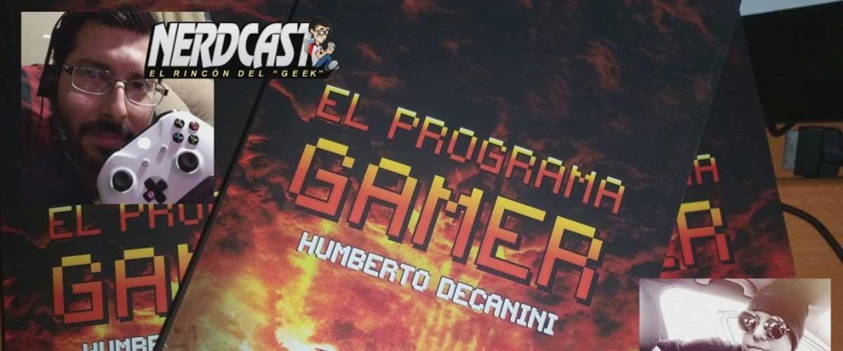 Entrevista a Humberto Decanini sobre El Programa GAMER